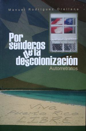 Por senderos de la descolonización: Autorretratos